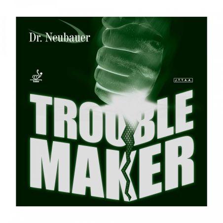 Dr. Neubauer Trouble Maker